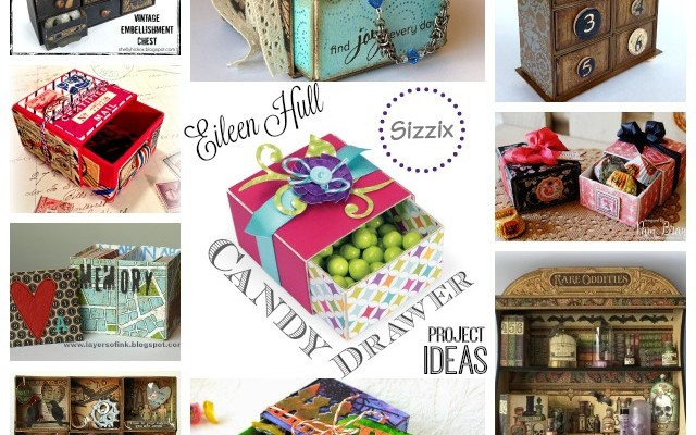 Sizzix Candy Drawer Project Ideas