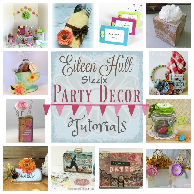 Sizzix Party Decor Tutorials
