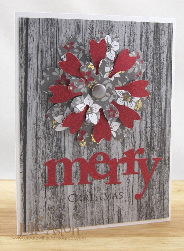 Winter Wonderland with DCWV and Eileen Hull :  Heart and Soul Flower Holiday Card by Julia Aston