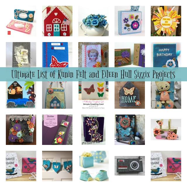 Ultimate List of Kunin Felt and Eileen Hull Sizzix Projects